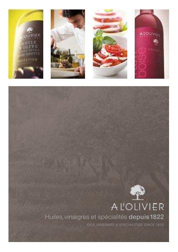 Huiles,vinaigres et spécialités depuis 1822 - A l'olivier