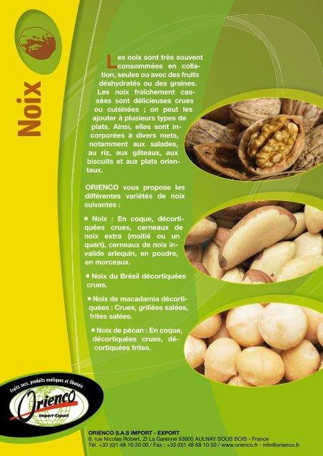 Les noix sont très souvent consommées en colla- tion ... - Orienco