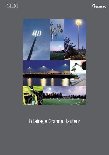 Eclairage Grande Hauteur - Eclatec