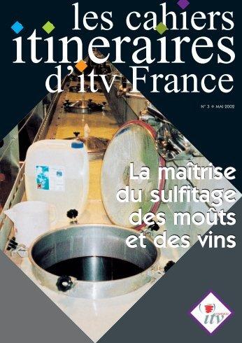 Maîtrise du sulfitage - Institut Francais de la Vigne et du Vin