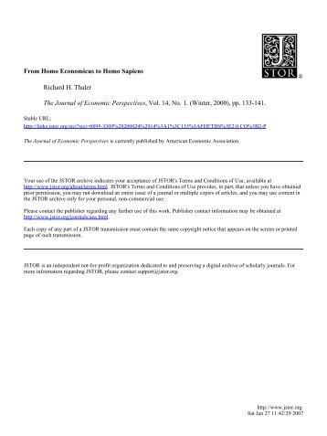 From Homo Economicus to Homo Sapiens Richard H. Thaler The ...