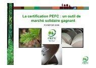 La certification PEFC : un outil de marché solidaire gagnant