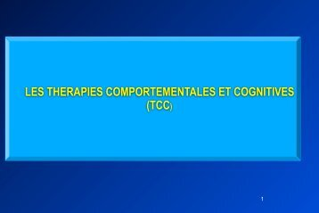LES THERAPIES COMPORTEMENTALES ET COGNITIVES (TCC)