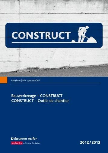 Bauwerkzeuge – ConstruCt ConstruCt – outils de ... - Debrunner Acifer