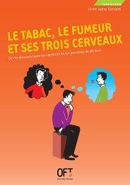 LE TABAC, LE FUMEUR ET SES TROIS CERVEAUX - Ofta-asso.fr