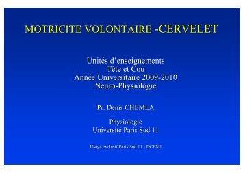 MOTRICITE VOLONTAIRE -CERVELET