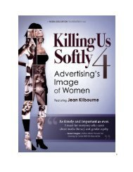 PRAISE FOR KILLING US SOFTLY 4 - Media Education Foundation