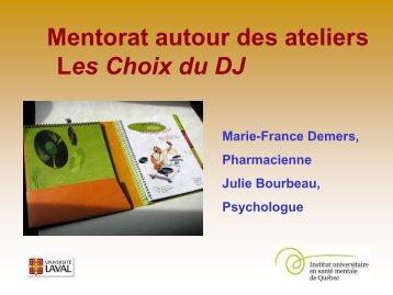 J5 - Mentorat autour des ateliers Les choix du DJ.