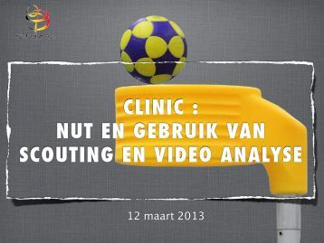 CLINIC : NUT EN GEBRUIK VAN SCOUTING EN VIDEO ANALYSE