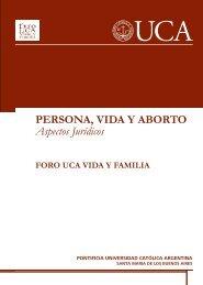 PERSONA, VIDA Y ABORTO Aspectos Jurídicos - Universidad ...
