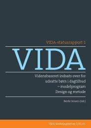 VIDA-statusrapport 1 - PURE - Aarhus Universitet