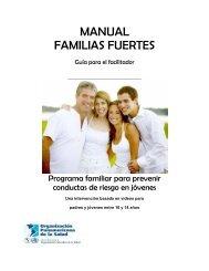 Manual Familias Fuertes. Guía para el facilitador - PAHO/WHO