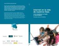 Internet en la vida de nuestros hijos - Foro Generaciones Interactivas