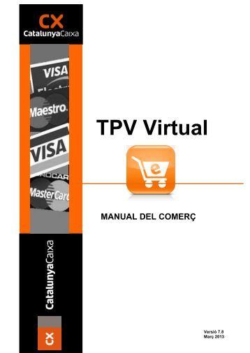 TPV Virtual MANUAL DEL COMERÇ - Catalunya Caixa