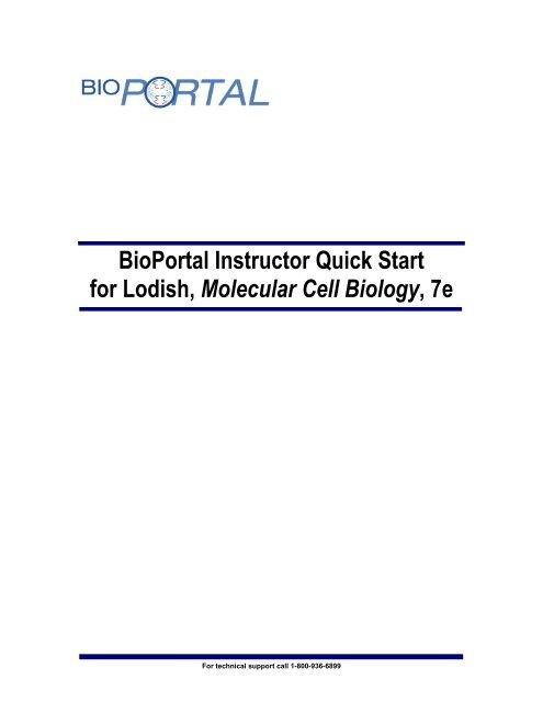 BioPortal Instructor Quick Start for Lodish, Molecular Cell Biology, 7e