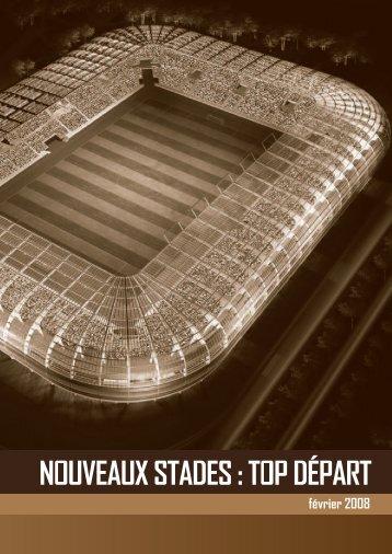 Nouveaux stades : top départ - Ligue de Football Professionnel
