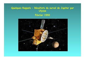 Quelques Rappels - Résultats du survol de Jupiter par Ulysse ...
