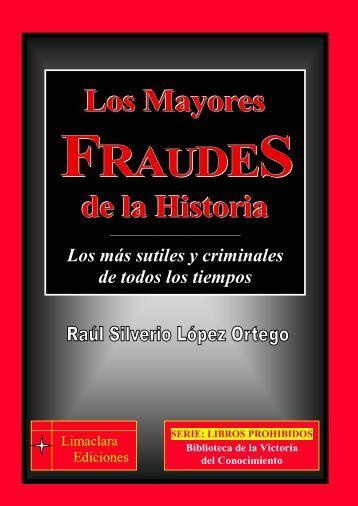 Los Mayores FRAUDES de la Historia - LimaClara Ediciones