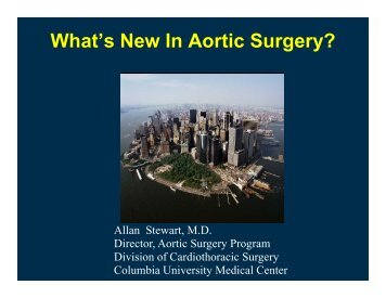 What's New In Aortic Surgery? - Columbia University Department of ...