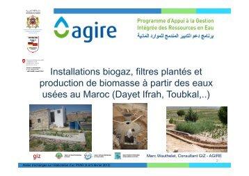 Installations biogaz, filtres plantés et production de biomasse ... - Agire