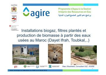 Installations biogaz, filtres plantés et production de biomasse ... - Agire