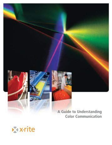 A Guide to Understanding Color Communication - X-Rite