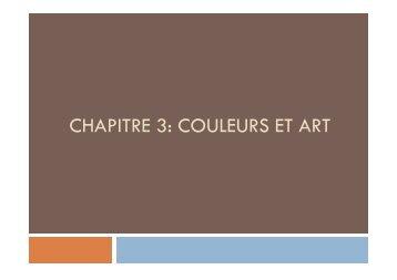 cours chapitre couleurs et art - Lycée Saint-Paul Notre-Dame