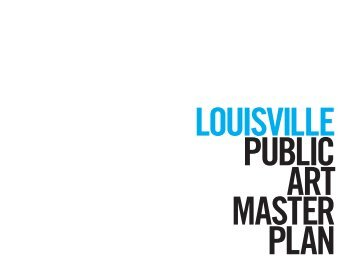 Louisville Public Art Master Plan - Creative Time