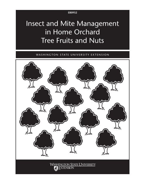 Insect and Mite Management in Home Orchard Tree Fruits and Nuts