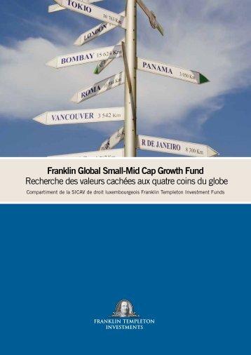 Franklin Global Small-Mid Cap Growth Fund Recherche des valeurs ...