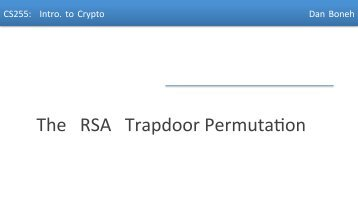 The RSA Trapdoor PermutaRon - Stanford Crypto Group