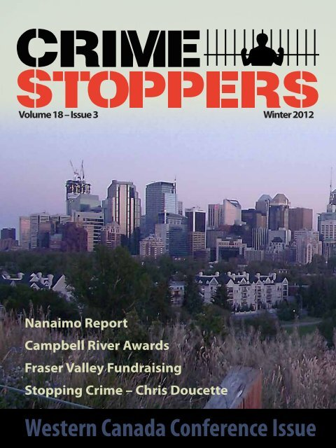 Volume 18 Issue 3 - Winter 2012 - Crime Stoppers Central Okanagan