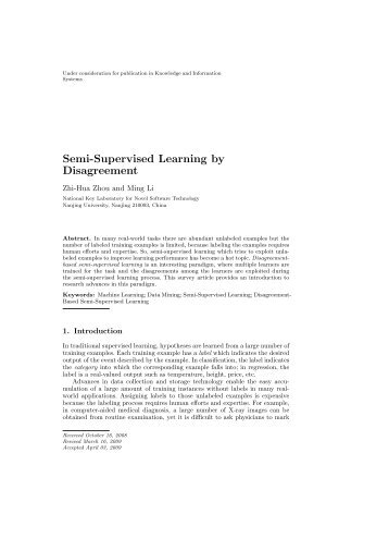 Semi-Supervised Learning by Disagreement