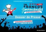 Dossier de Presse - Les Francos Gourmandes