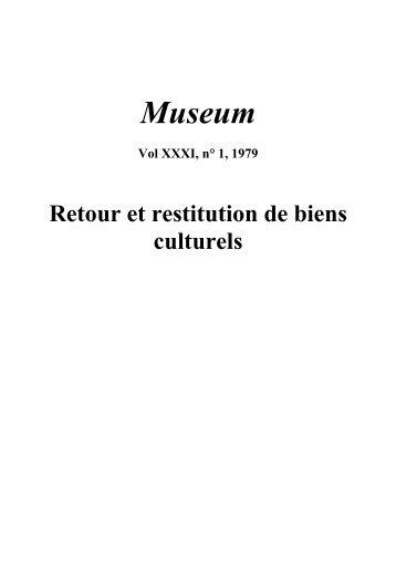 Retour et restitution de biens culturels; Museum ... - unesdoc - Unesco