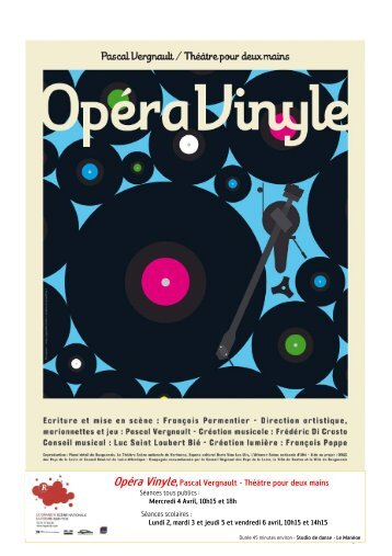 Opéra Vinyle,Pascal Vergnault - Théâtre pour deux ... - Le grand R