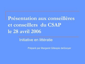 Présentation aux conseillères et conseillers du CSAP le 28 avril 2006