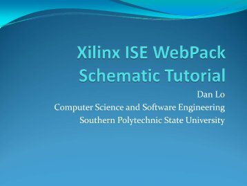 """Lab #2 xilinix ise foundation tools schematic capture """"a tutorial."""