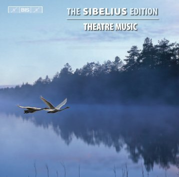 THE SIBELIUS EDITION THEATRE MUSIC - eClassical