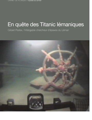 En quête des Titanic lémaniques 1 - Aline Jaccottet, journaliste