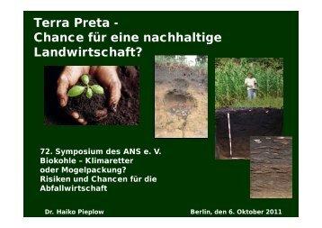 Terra Preta - Chance für eine nachhaltige Landwirtschaft? - ANS eV
