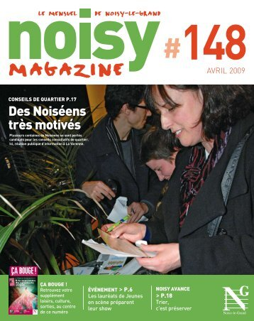 Noisy Magazine n°148 - avril 2009 - Ville de Noisy-le-Grand
