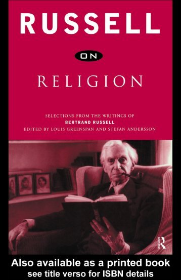 Russell on religion selections from the writings of bertrand russell
