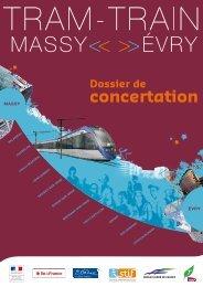 Le Dossier de concertation - Tram - Train : Massy - Evry
