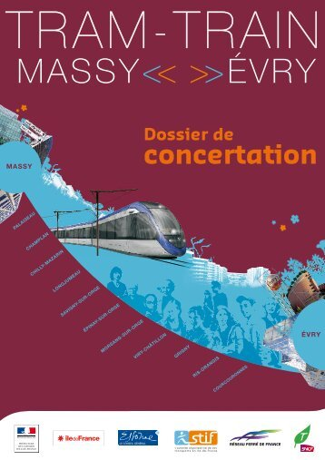 Le Dossier de concertation - Tram - Train : Massy - Evry