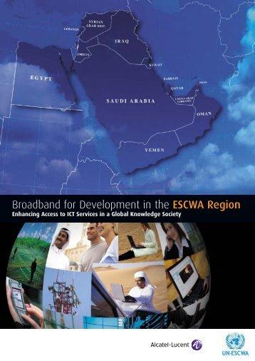 Broadband for Development in the ESCWA Region - Economic and ...