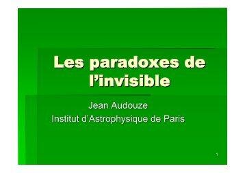 Les paradoxes de l'invisible - Univers Invisible