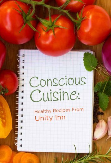 CONSCIOUS CUISINE: Recipes from Unity Inn - Susan Smith Jones ...