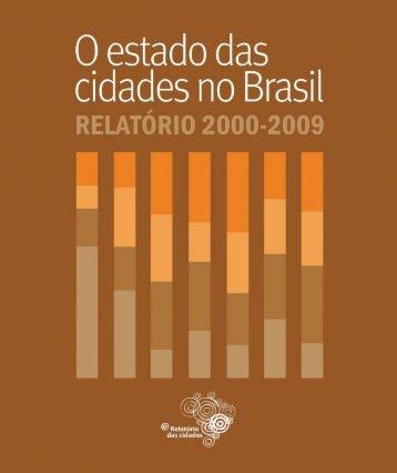 O Estado das Cidades no Brasil: Relatório 2000-2009 - Polis