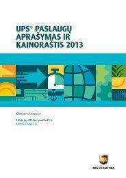 UPS® PASLAUGŲ APRAŠYMAS IR KAINORAŠTIS 2013 - UPS.com